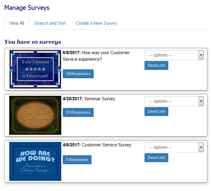The Online Survey Manager allows you to electronically manage survey responses from an eCard, your website, blog, social media or email program.