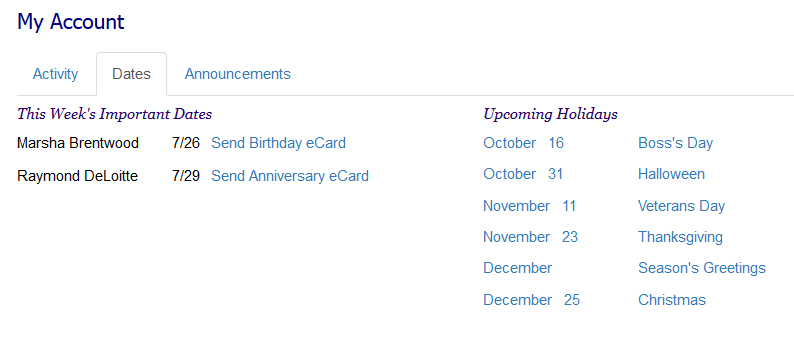 Get reminders for birthday and anniversary eCards.
