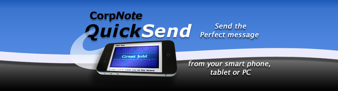 No need to download an app - QuickSend works with cell phones, mobile devices and desktop computers.
