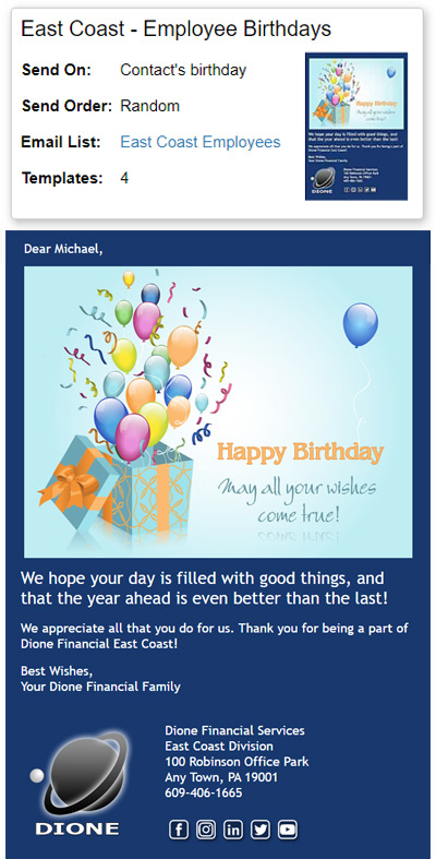 Employee Birthday eCard campaigns can be set up for employees who are in different divisions.