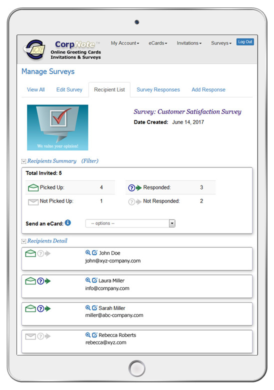 Your survey recipients are automatically added to a consolidated recipient list and you can follow up with an eCard.