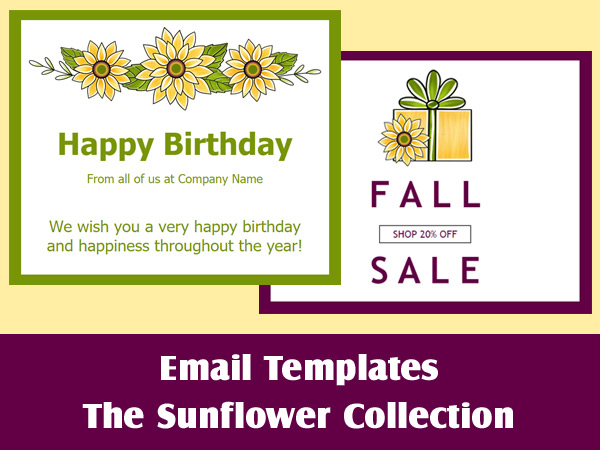 Email templates from our Sunflower Collection to brighten your contact's inboxes