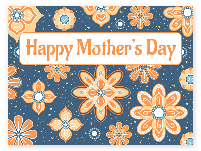 Mother's Day eCard in orange and blue with ornate flowers.