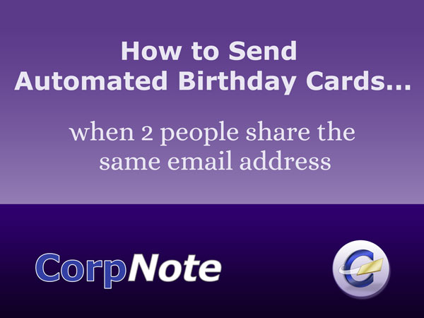 Automated birthday card campaigns when 2 people share an email address