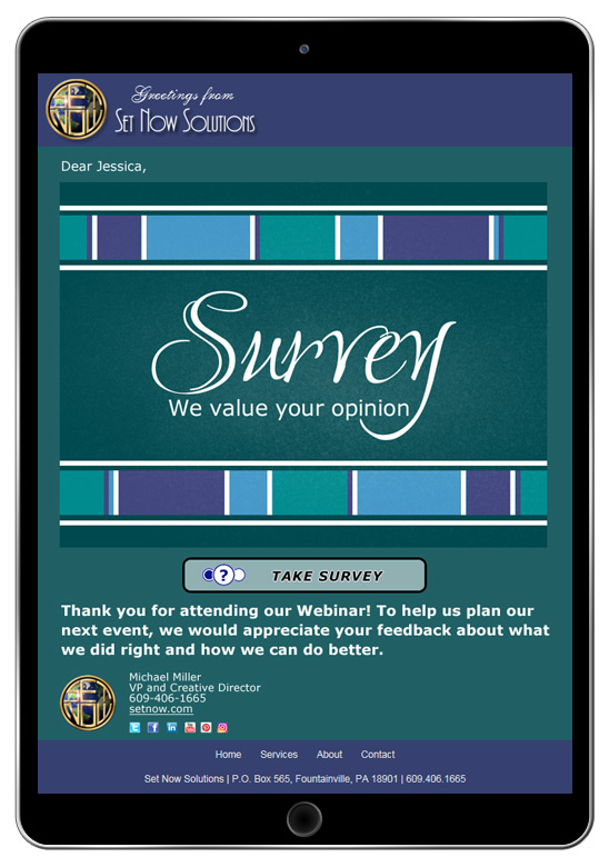 CorpNote lets you share a survey via an eCard that is customized with your business logo, company colors and contact information.