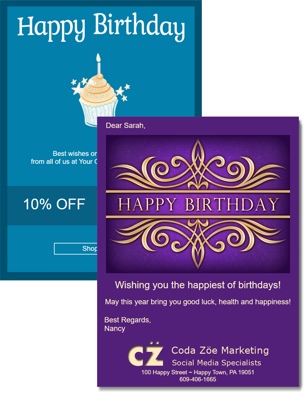 Birthday email campaigns can include birthday eCards, birthday sales promotions or giveaways.