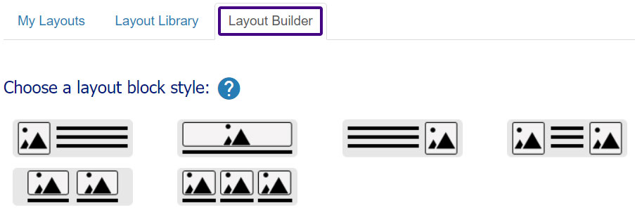 The email layout builder lets you use layout blocks to build an email newsletter.
