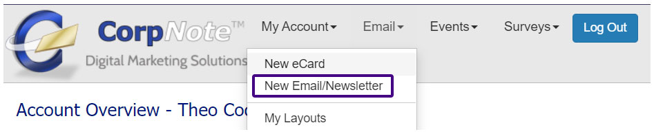 Create a new email newsletter by going to the email layout library.