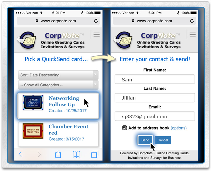 Send your eCards in 30 seconds or less by opening a browser on any device including your mobile phone.