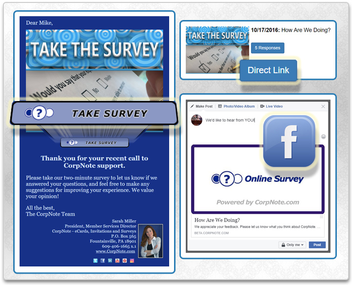 Send your survey as a trackable eCard or link to the survey response form from social media or your website.