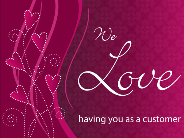 We Love having you as a customer eCard