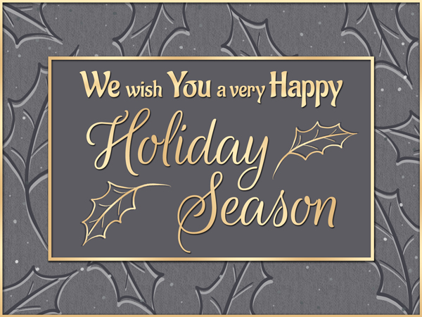 This holiday eCard sends a wish for a very happy holiday season.